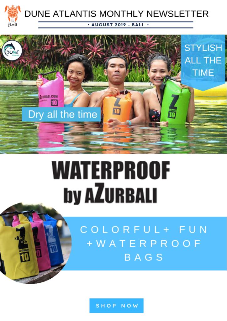 Newsletter August - AzurBali Waterproof Bag | Atlantis Bali Diving