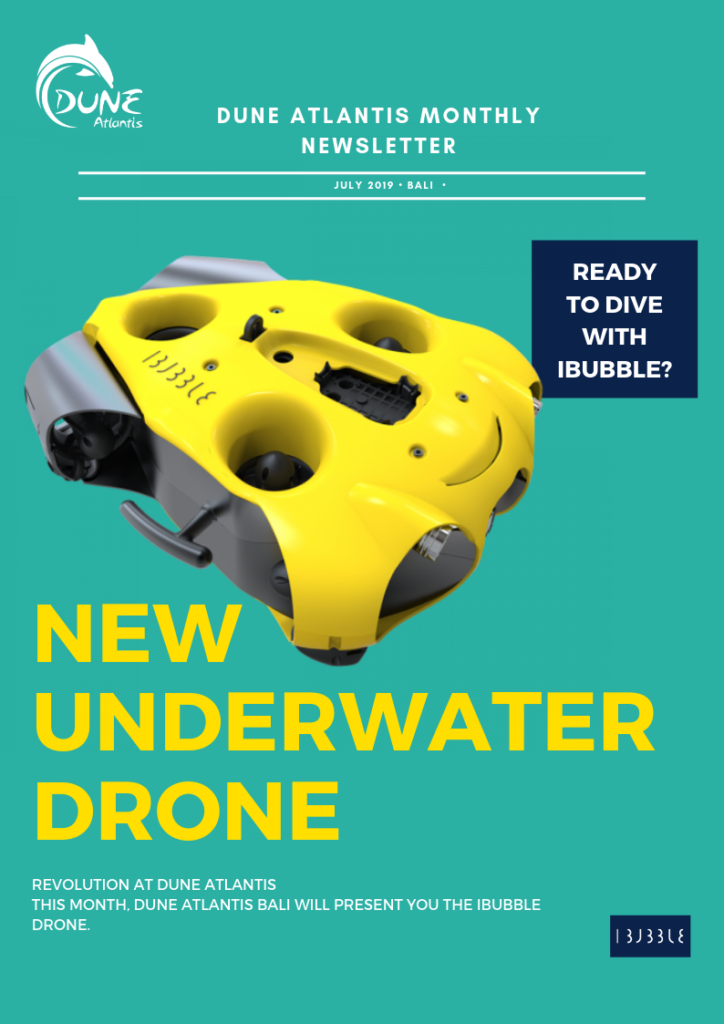 Newsletter July - New Underwater Drone | Atlantis Bali Diving